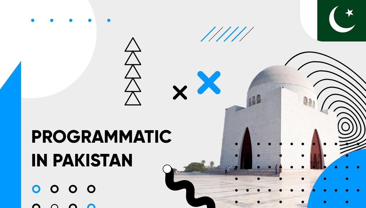 Programmatic in Pakistan