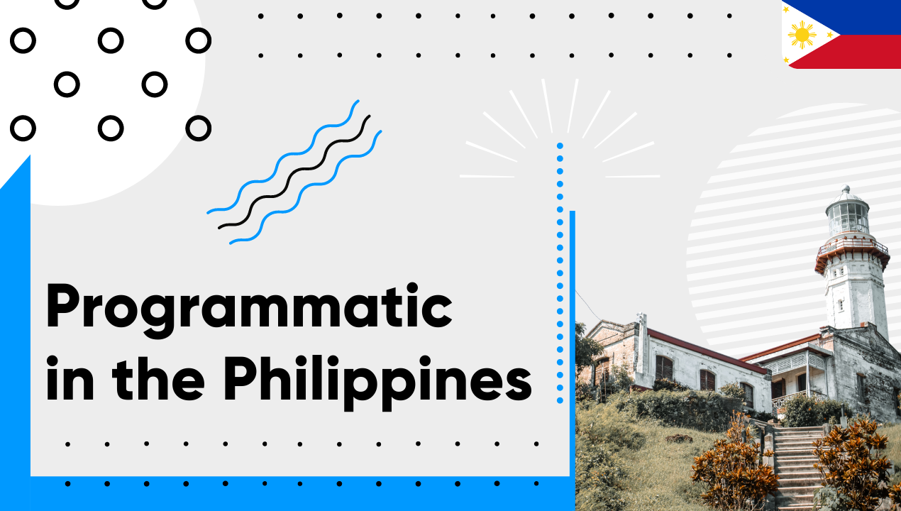 Programmatic in the Philippines