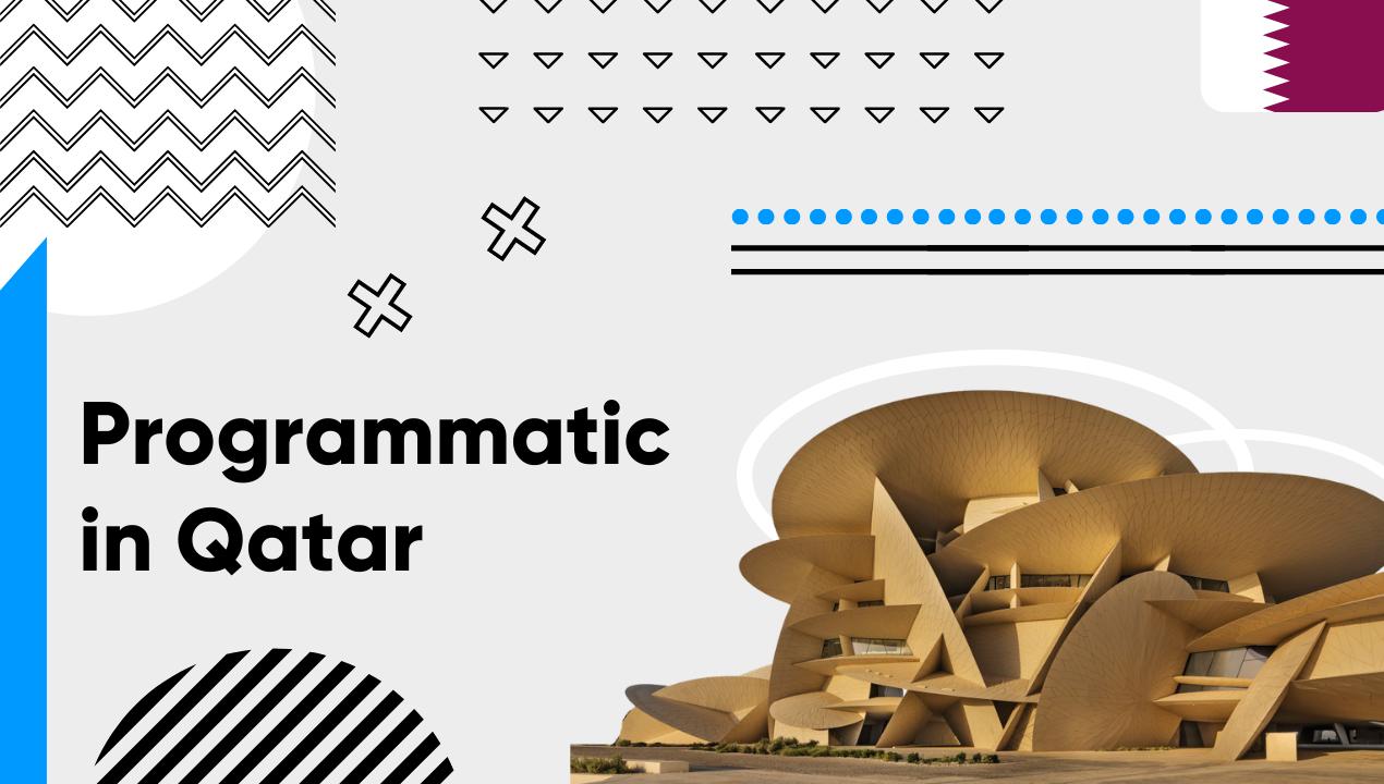 Programmatic in Qatar