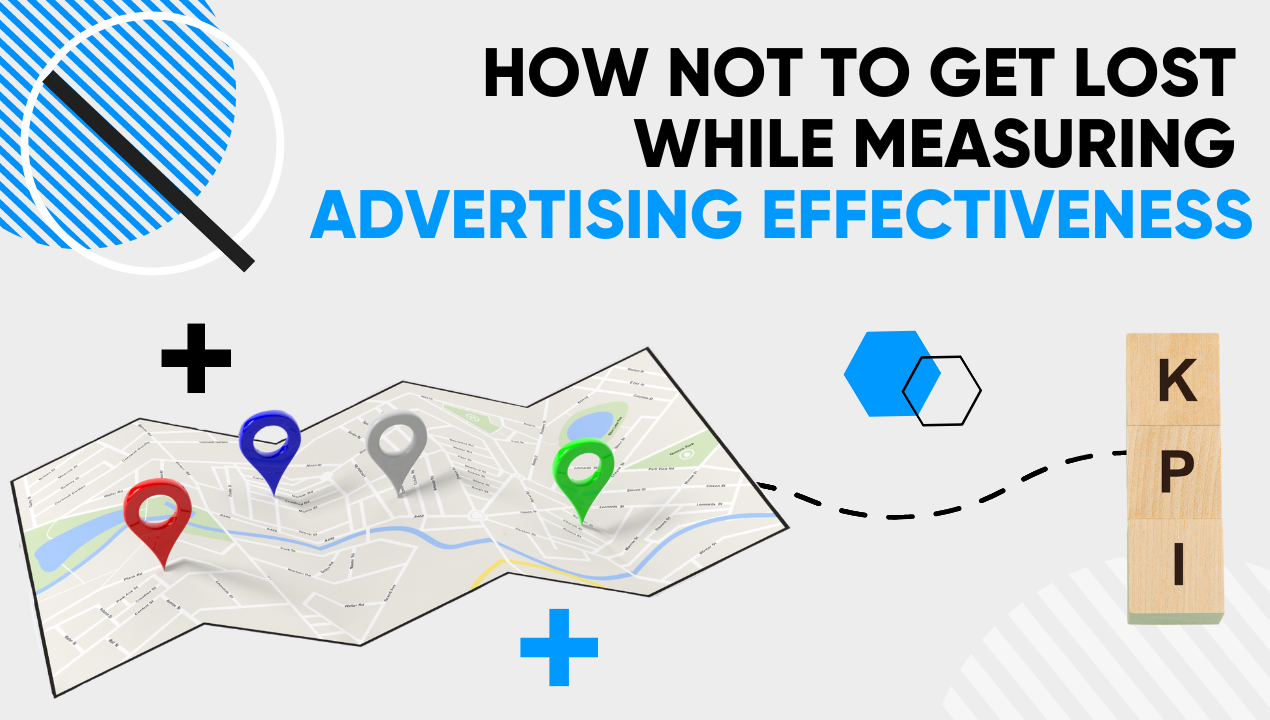 How not to get lost while measuring advertising effectiveness