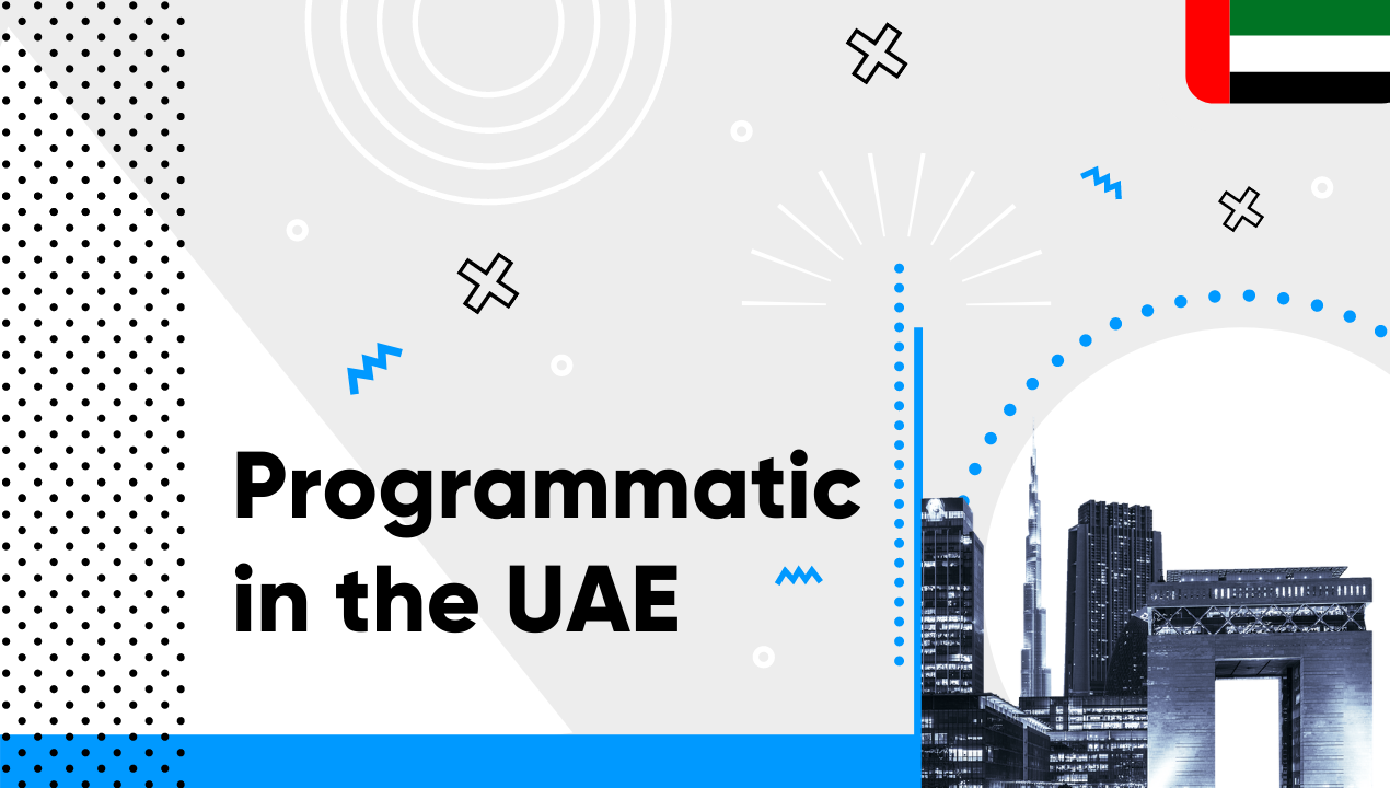 Programmatic in the United Arab Emirates